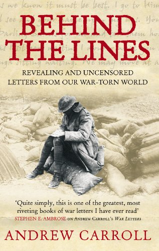 9780091903404: Behind The Lines: Revealing and uncensored letters from our war-torn world