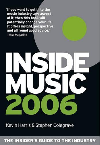 9780091903589: Inside Music 2006: The Insider's Guide to the Industry