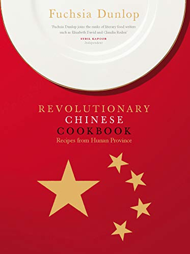9780091904838: The Revolutionary Chinese Cookbook