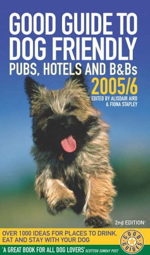 9780091904845: Good Guide to Dog-friendly Pubs, Hotels and B&Bs