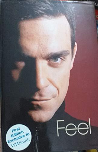 9780091904951: Feel: Robbie Williams