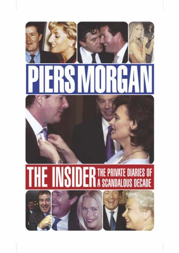 9780091905064: Piers Morgan -The Insider
