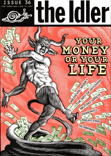 9780091905132: The Idler 36: Your Money or Your Life (v. 36)