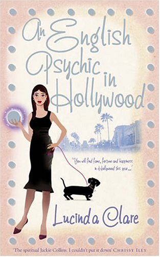 9780091905491: An English Psychic in Hollywood