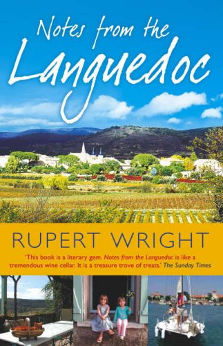 9780091905637: Notes From the Languedoc