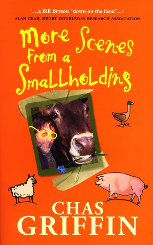 9780091905880: More Scenes From a Smallholding