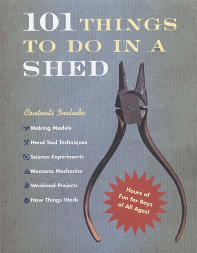 9780091906115: 101 Things to Do in a Shed