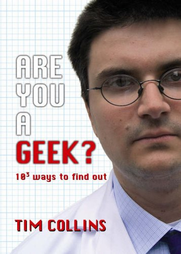 9780091906122: Are You a Geek?