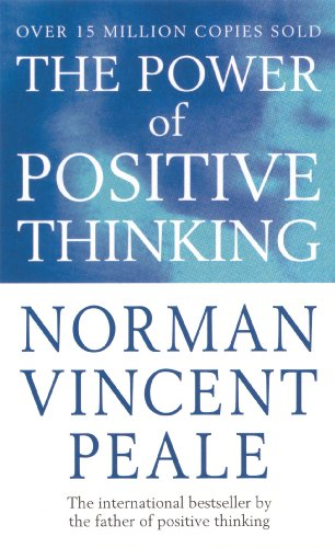 9780091906382: The Power of Positive Thinking