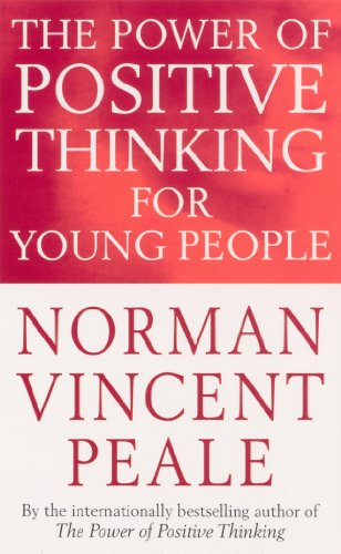 9780091906436: Power of Positive Thinking for Young Peo