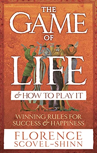 9780091906580: The Game of Life & How to Play It: Winning Rules for Success & Happiness