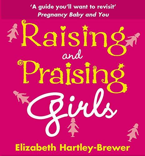 9780091906733: Raising and Praising Girls