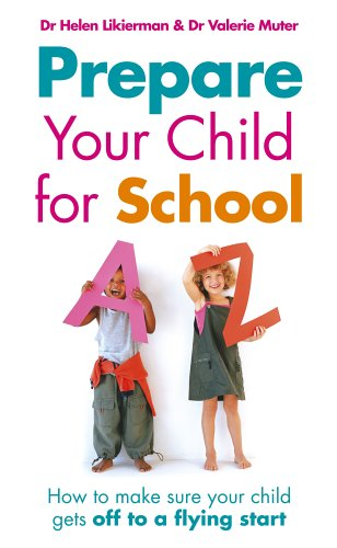 9780091906771: Prepare Your Child for School: How to make sure your child gets off to a flying start