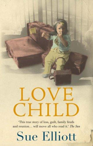 9780091906832: Love Child