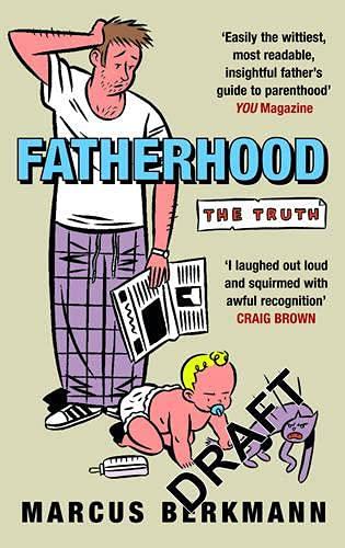 9780091906863: Fatherhood: The Truth