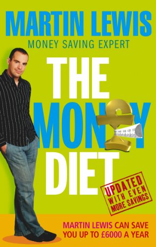 9780091906887: The Money Diet - revised and updated: The ultimate guide to shedding pounds off your bills and saving money on everything!
