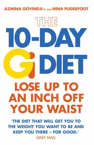 9780091906979: The 10-Day Gi Diet: Lose Up to an Inch Off Your Waist