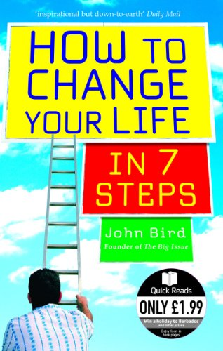 9780091907037: How to Change Your Life in 7 Steps (Quick Reads)