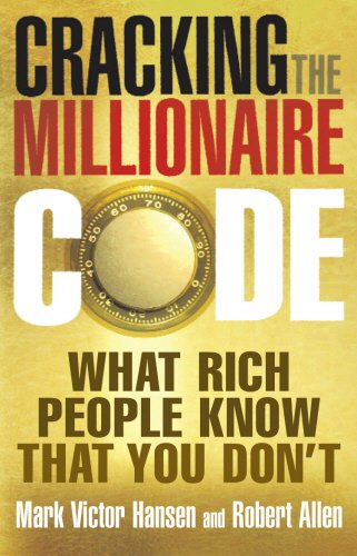 9780091907051: Cracking the Millionaire Code: What rich people know that you don't