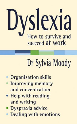 9780091907082: Dyslexia: How to survive and succeed at work