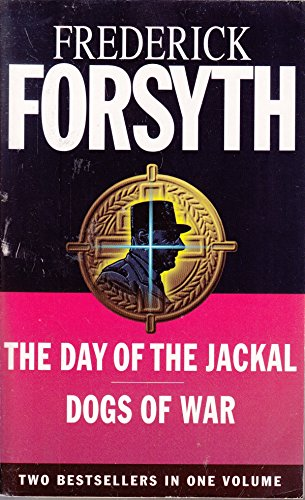 9780091907327: The Day of the Jackal / the Dogs of War
