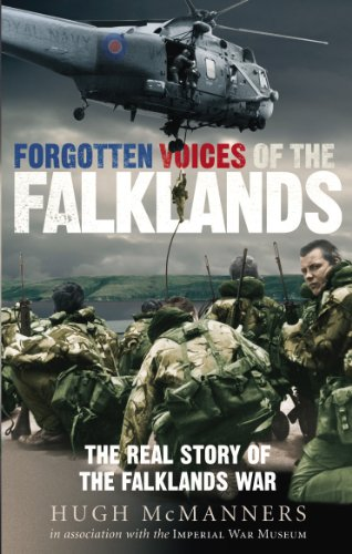 9780091908812: Forgotten Voices of the Falklands: The Real Story of the Falklands War
