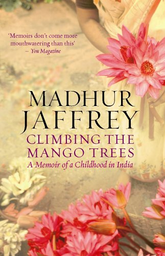 9780091908935: Climbing the Mango Trees: A Memoir of a Childhood in India