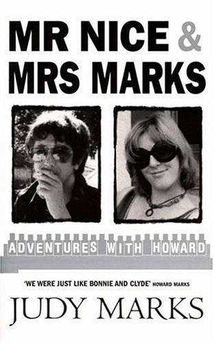 9780091909185: Mr Nice and Mrs Marks: Adventures with Howard