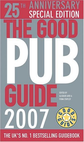 9780091909246: The Good Pub Guide 2007