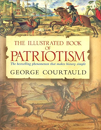 9780091909673: The Illustrated Book of Patriotism