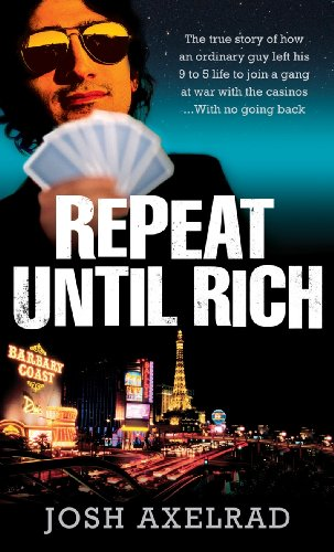 9780091909888: Repeat Until Rich
