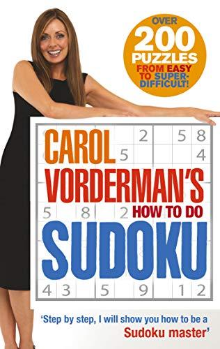 9780091909970: Carol Vorderman's How to Do Sudoku