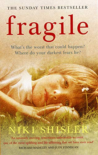 9780091910006: Fragile: What's the worst that could happen? Where do your darkest fears lie?