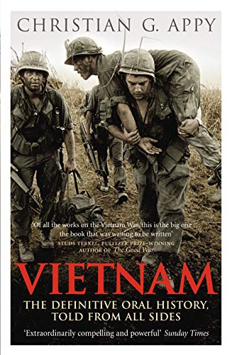 9780091910129: Vietnam: The Definitive Oral History Told from All Sides