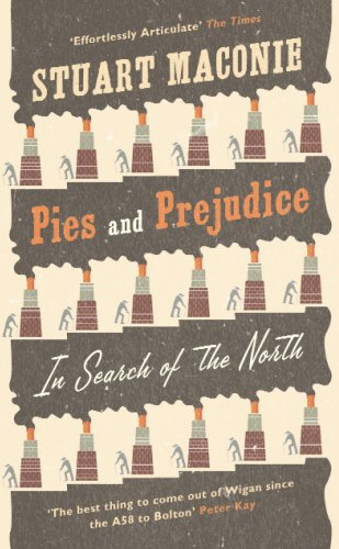 9780091910228: Pies and Prejudice: In search of the North