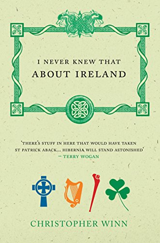 9780091910259: I Never Knew That About Ireland