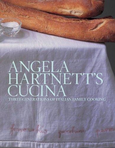 9780091910273: Angela Hartnett's Cucina: Three Generations of Italian Family Cooking