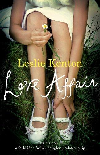 9780091910532: Love Affair : The memoir of a forbidden Father-Daughter Relationship