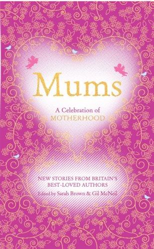 9780091910662: Mums: A Celebration of Motherhood
