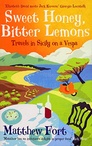 9780091910808: Sweet Honey, Bitter Lemons: Travels in Sicily on a Vespa
