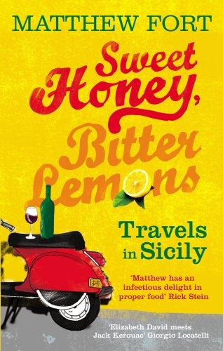 9780091910815: Sweet Honey, Bitter Lemons: Travels in Sicily on a Vespa