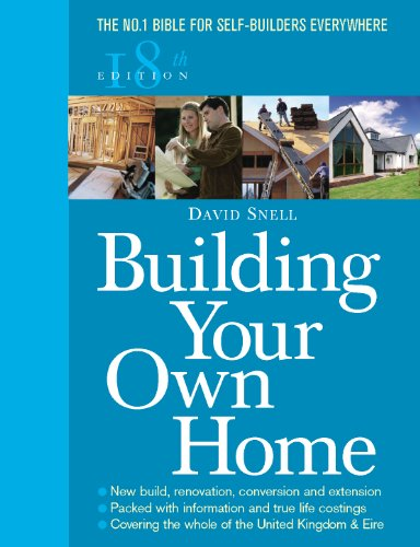 9780091910839: Building Your Own Home: The No. 1 Bible for Self-Builders Everywhere