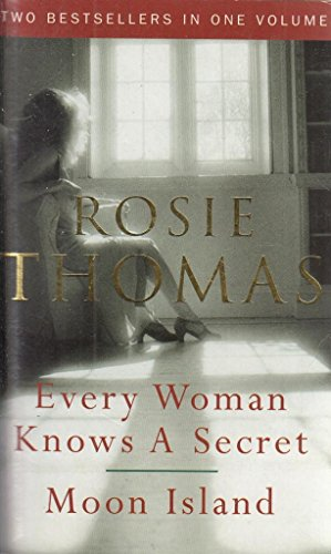 9780091910983: EVERY WOMAN KNOWS A SECRET AND MOON ISLAND - Two Bestsellers in One Volume
