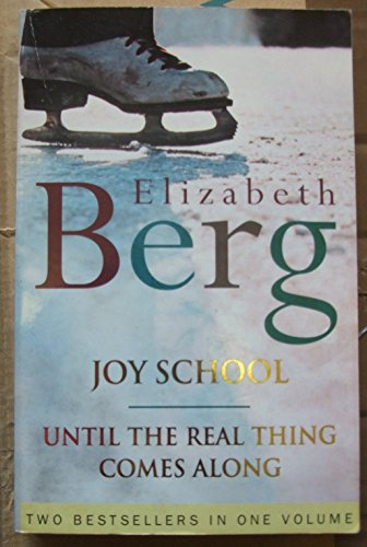 9780091911096: Joy School/until The Real Thing Comes Along