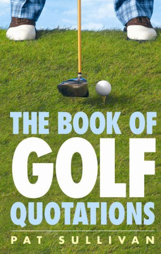 9780091912048: The Book of Golf Quotations