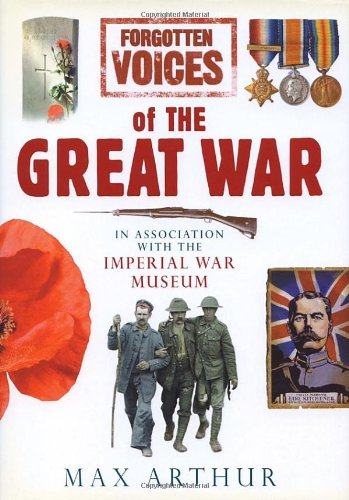 9780091912277: Forgotten Voices Of The Great War