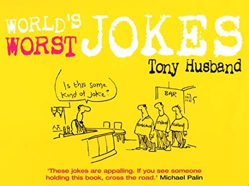 9780091912307: World's Worst Jokes