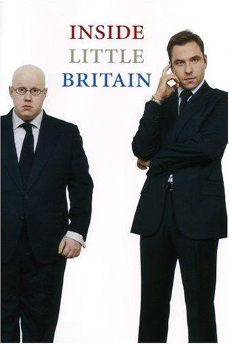 Inside Little Britain: Lucas, Matt; Walliams,