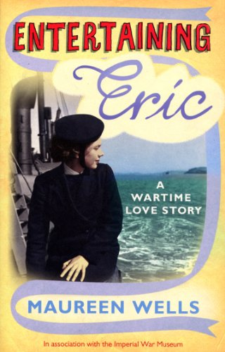 9780091912529: Entertaining Eric: A Wartime Love Story