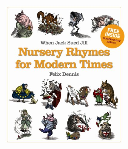 9780091912567: When Jack Sued Jill - Nursery Rhymes for Modern Times